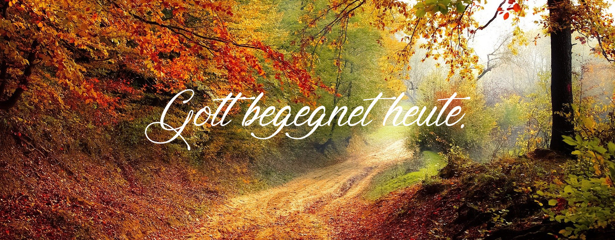 gott_begegnet_heute