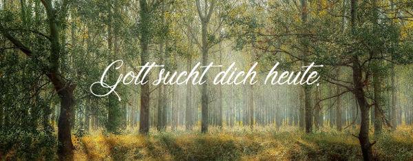 gott_sucht_dich_heute_small